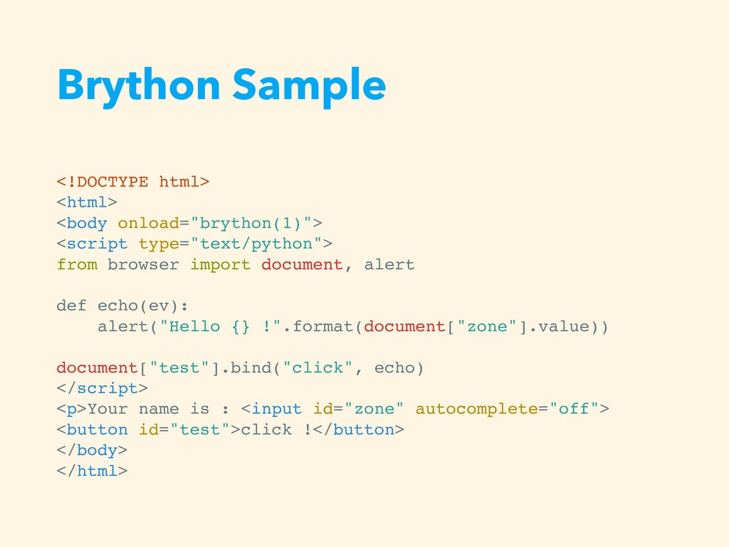 Brython Sample <!DOCTYPE html> <html> <body onl...