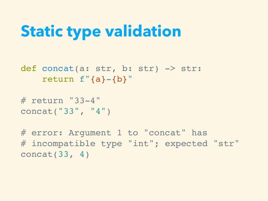 Static type validation def concat(a: str, b: st...