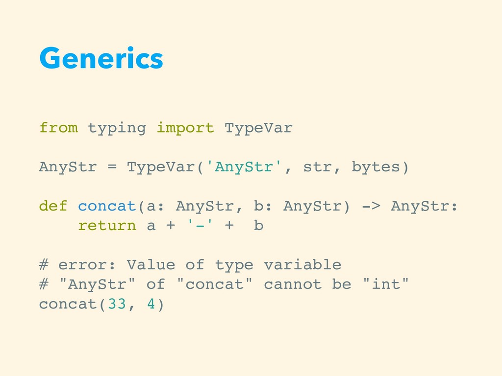 Generics from typing import TypeVar AnyStr = Ty...