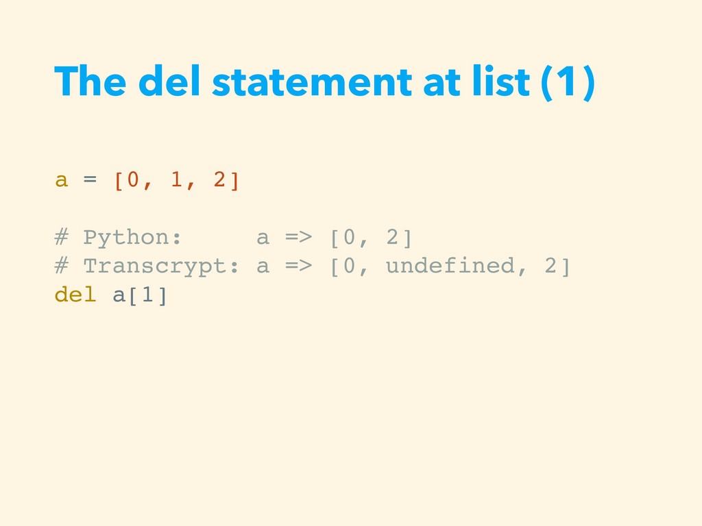 The del statement at list (1) a = [0, 1, 2] # P...