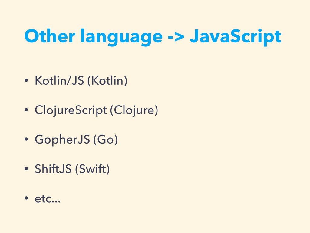 Other language -> JavaScript • Kotlin/JS (Kotli...