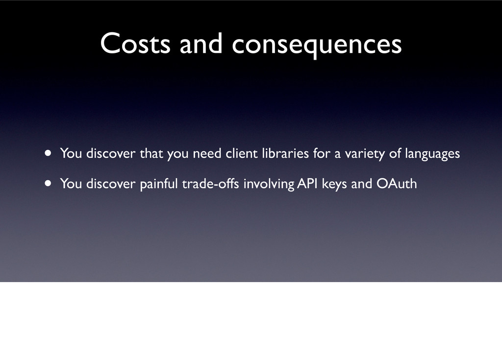 • You discover that you need client libraries f...