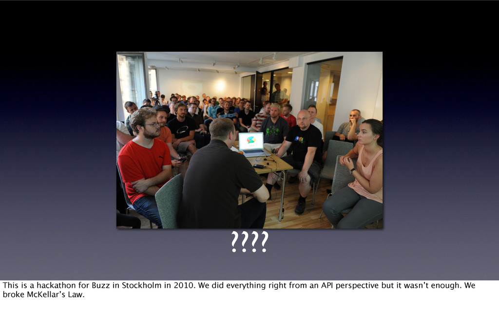 ???? This is a hackathon for Buzz in Stockholm ...