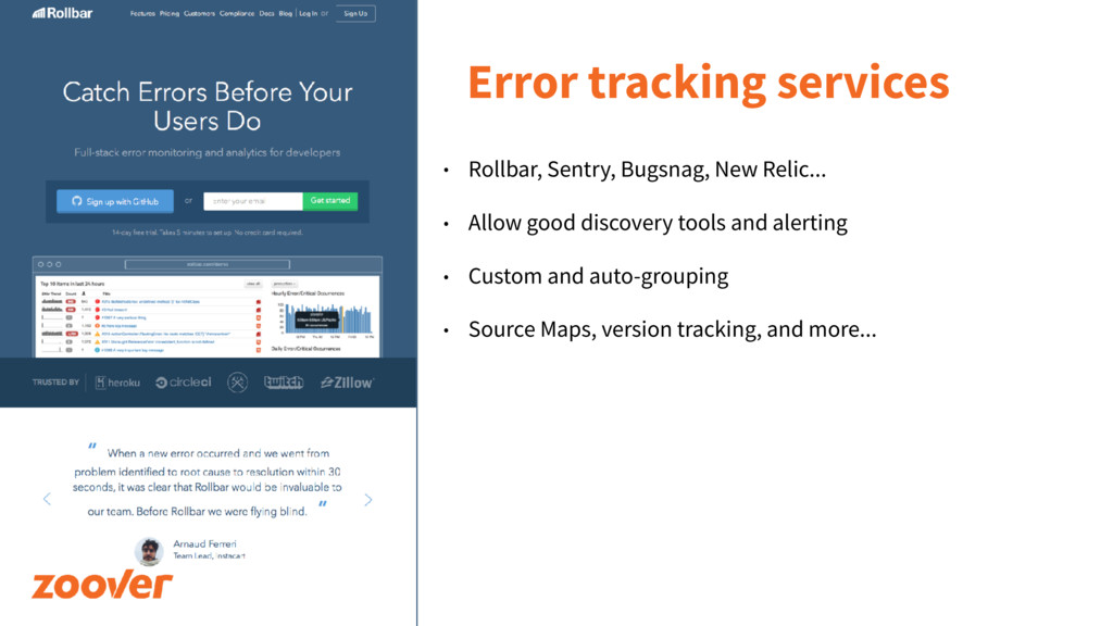 Error tracking services • Rollbar, Sentry, Bugs...