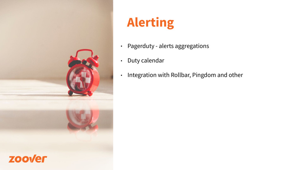 Alerting • Pagerduty - alerts aggregations • Du...
