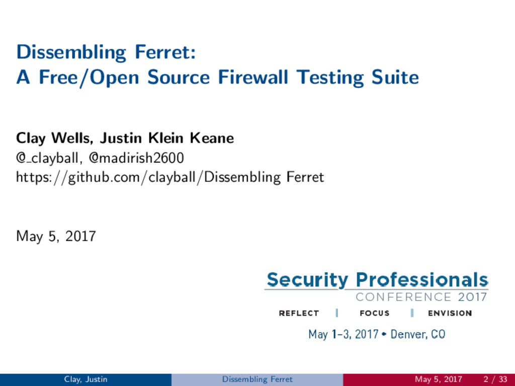 Dissembling Ferret: A Free/Open Source Firewall...