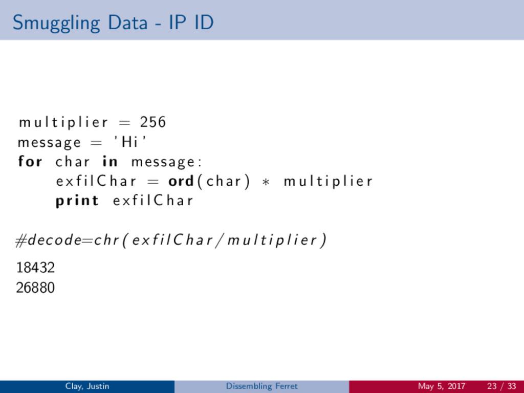 Smuggling Data - IP ID m u l t i p l i e r = 25...
