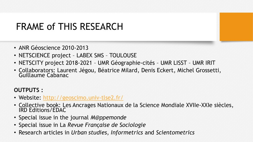 FRAME of THIS RESEARCH • ANR Géoscience 2010-20...