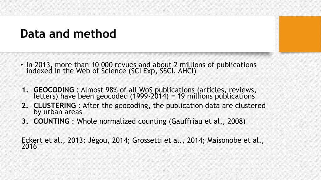 Data and method • In 2013, more than 10 000 rev...