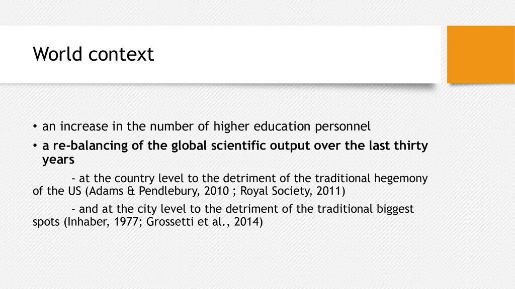 World context • an increase in the number of hi...