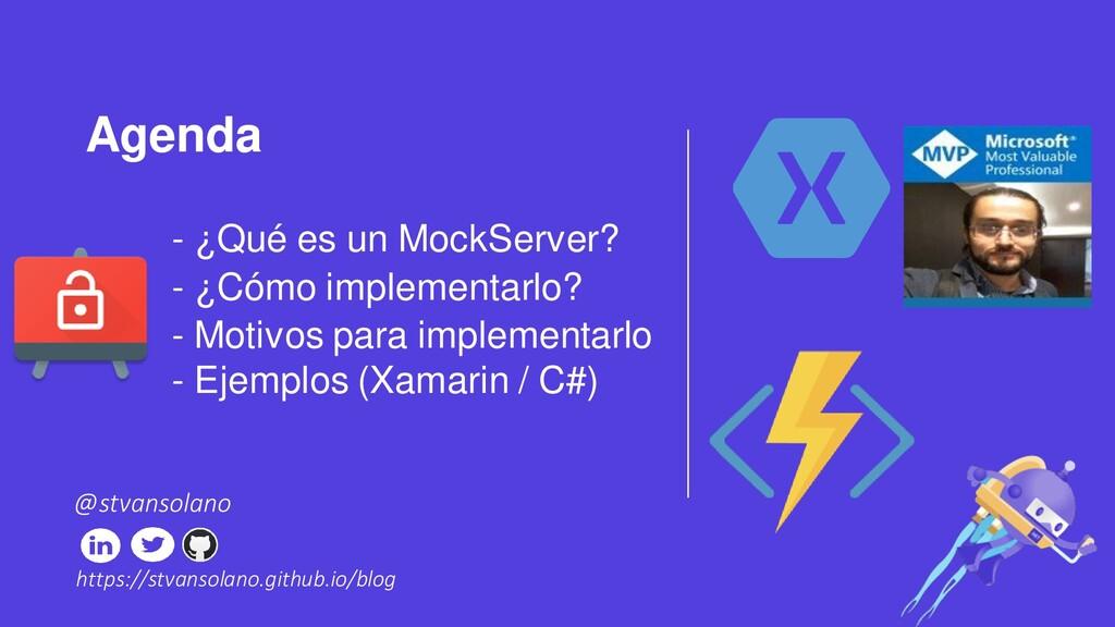 #netcoreconf Agenda - ¿Qué es un MockServer? - ...