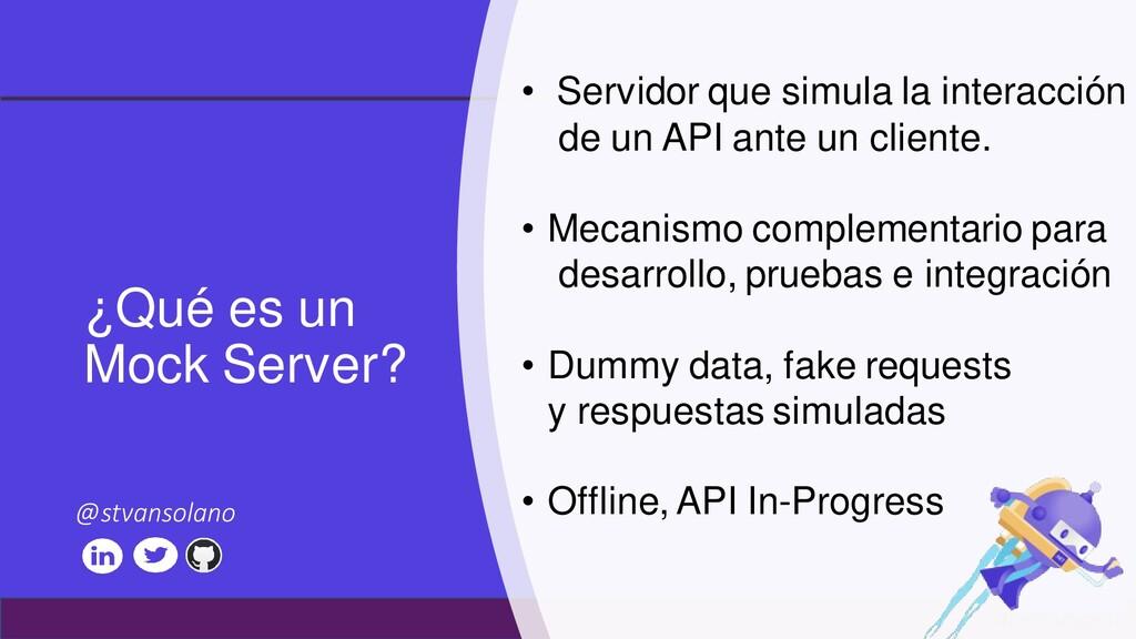 #netcoreconf ¿Qué es un Mock Server? • Servidor...