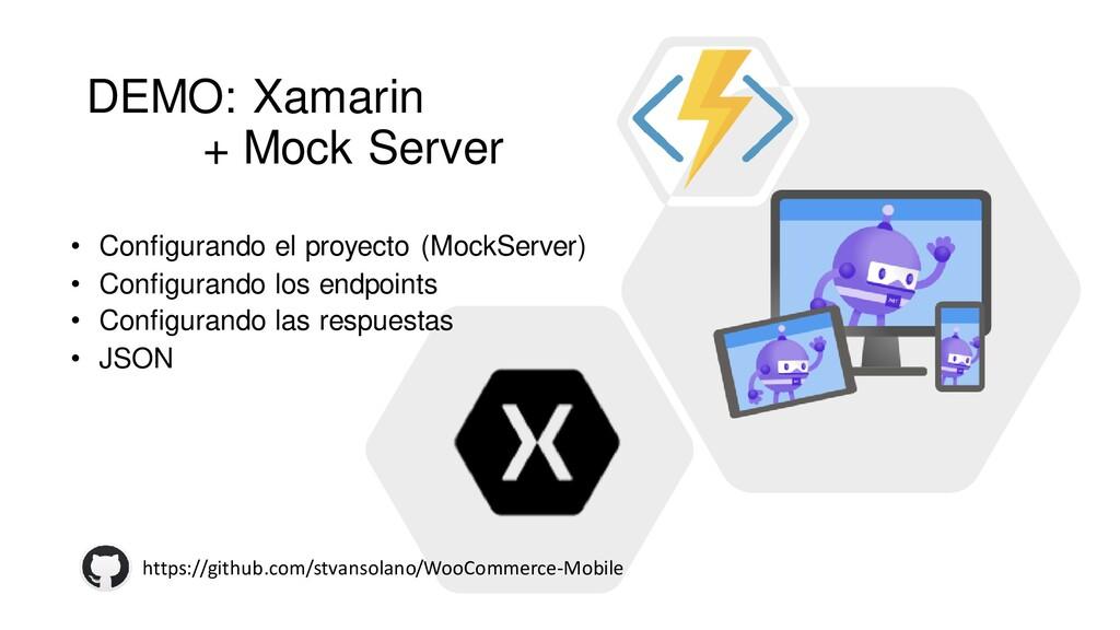 #netcoreconf DEMO: Xamarin + Mock Server • Conf...