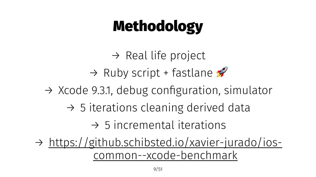 Methodology → Real life project → Ruby script +...