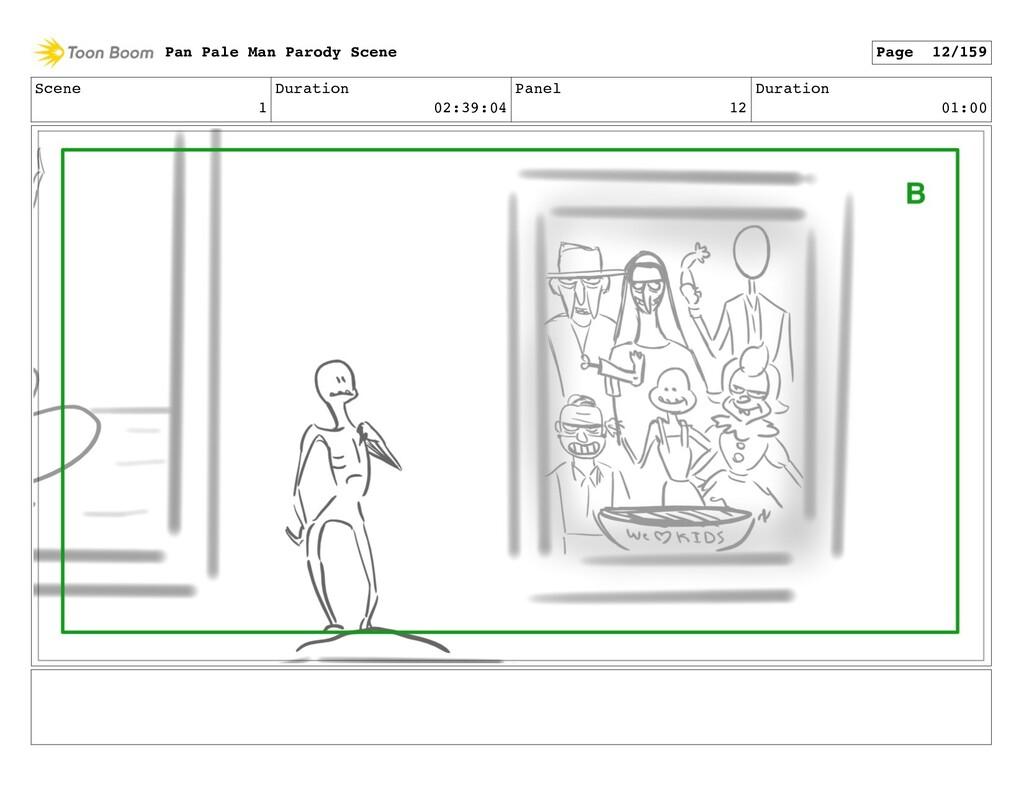 Scene 1 Duration 02:39:04 Panel 12 Duration 01:...
