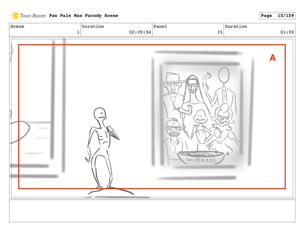 Scene 1 Duration 02:39:04 Panel 15 Duration 01:...