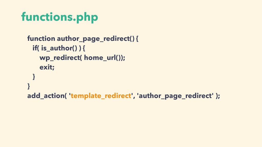 function author_page_redirect() { if( is_author...