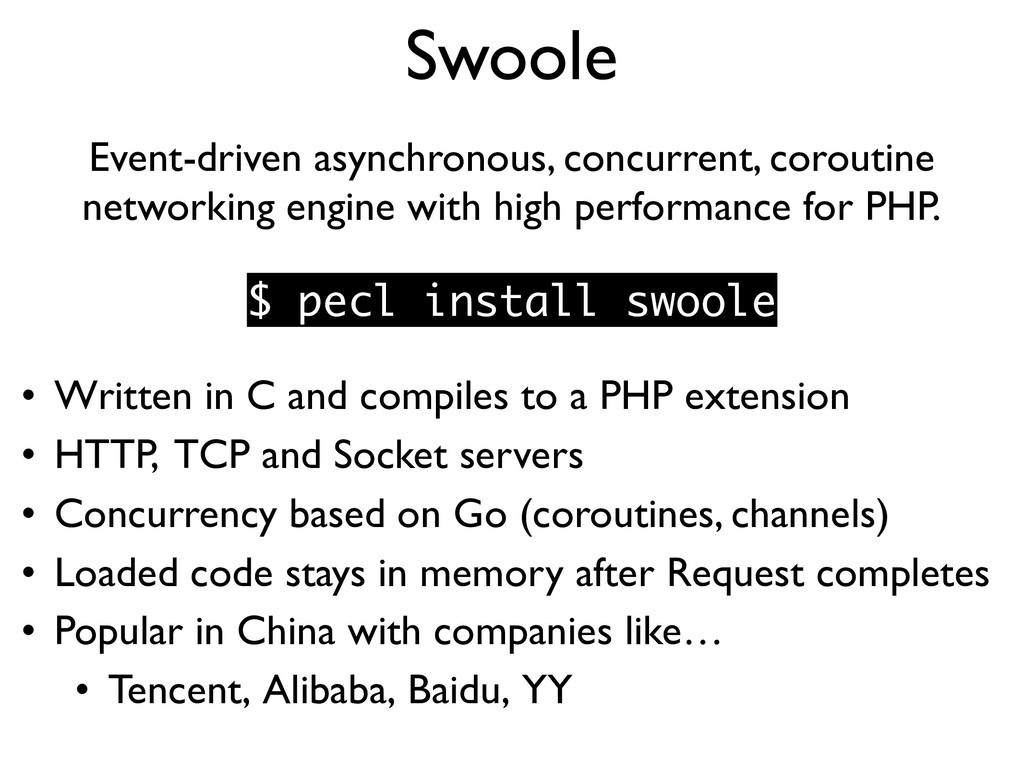 Swoole Event-driven asynchronous, concurrent, c...