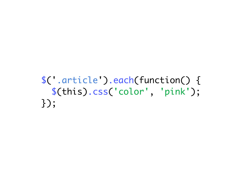 $('.article').each(function() { $(this).css('co...