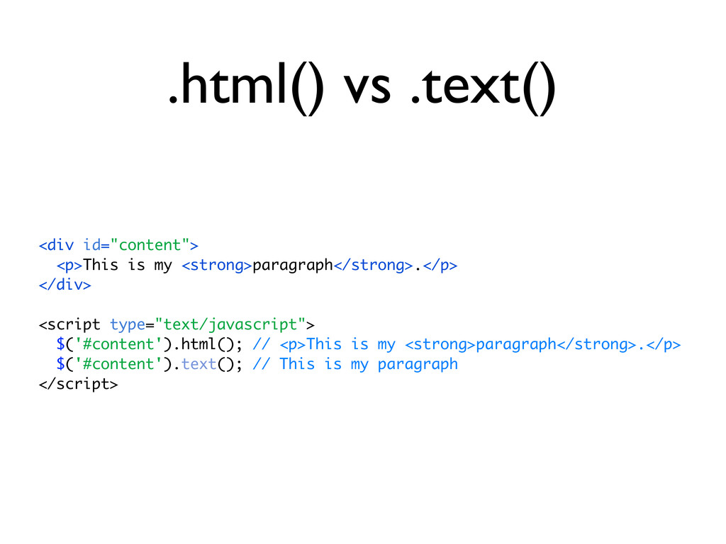 ".html() vs .text() <div id=""content""> <p>This i..."