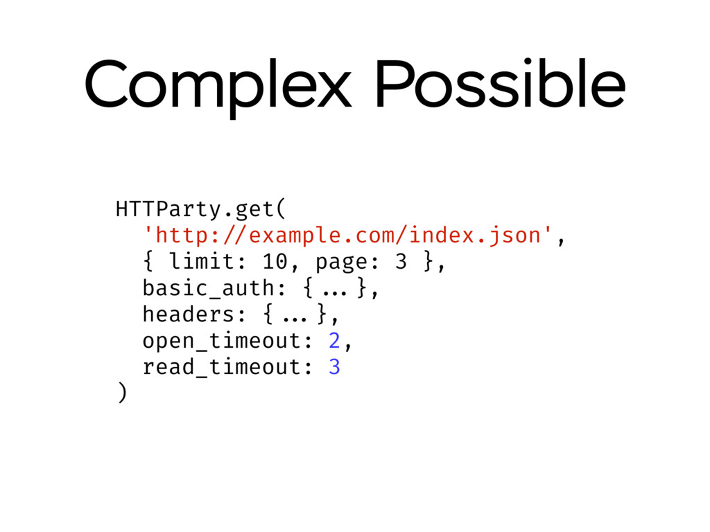 Complex Possible HTTParty.get( 'http: //example...
