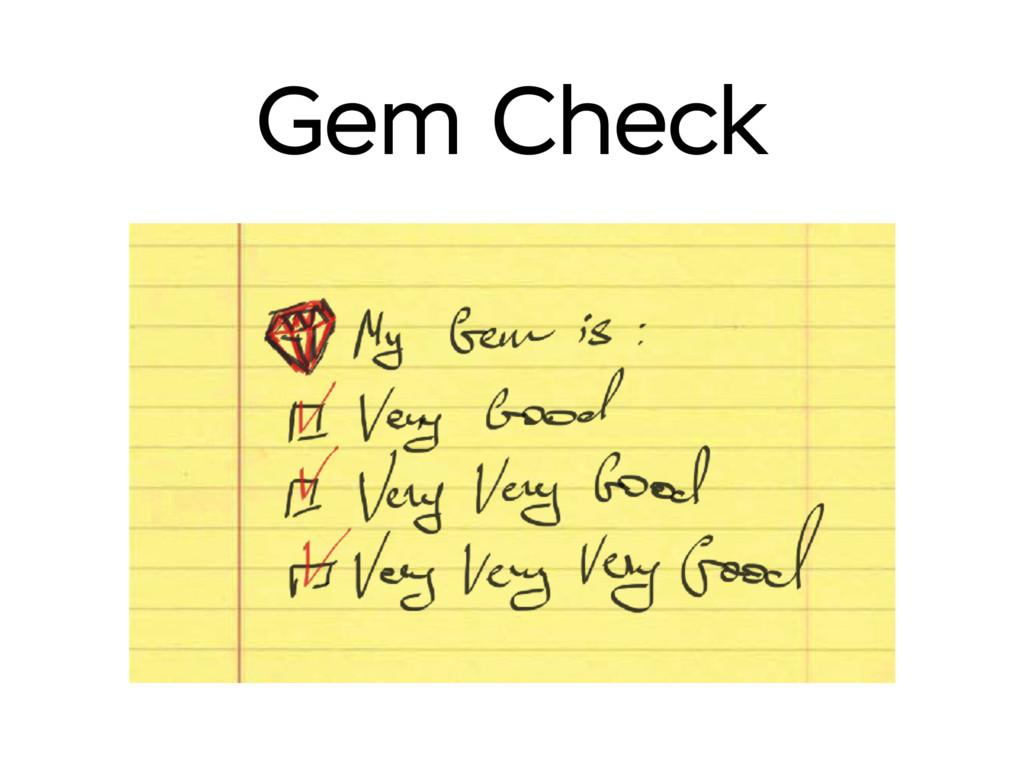 Gem Check