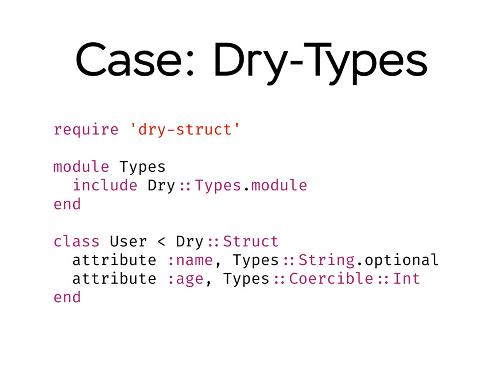 Case: Dry-Types require 'dry-struct' module Typ...