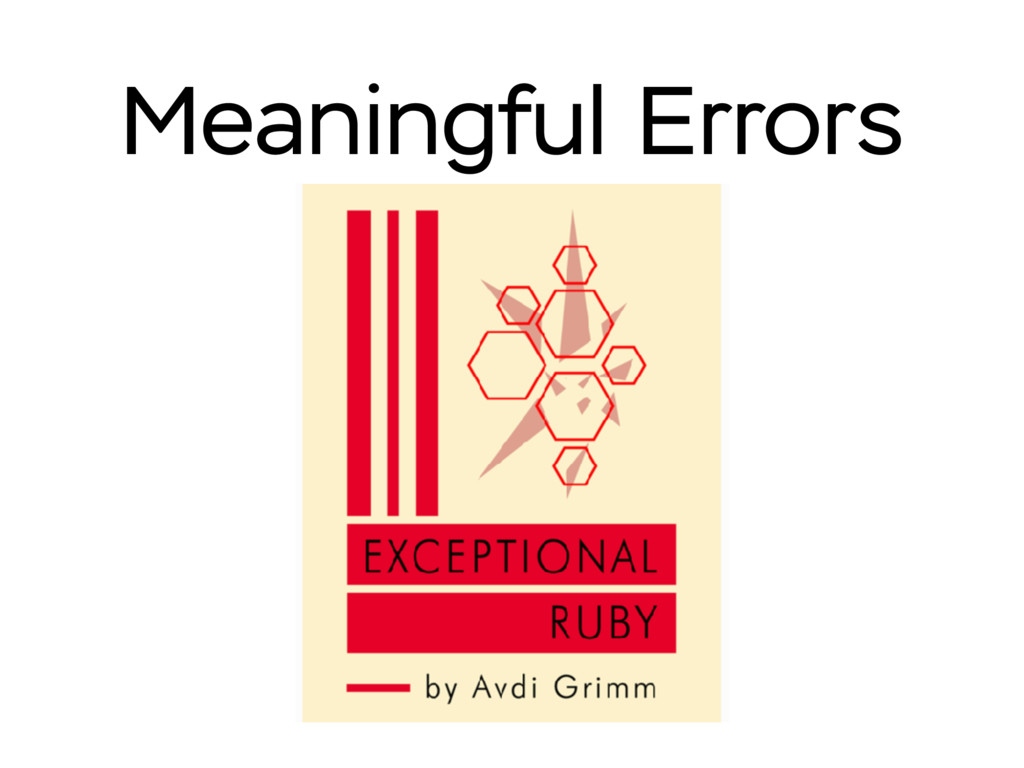 Meaningful Errors