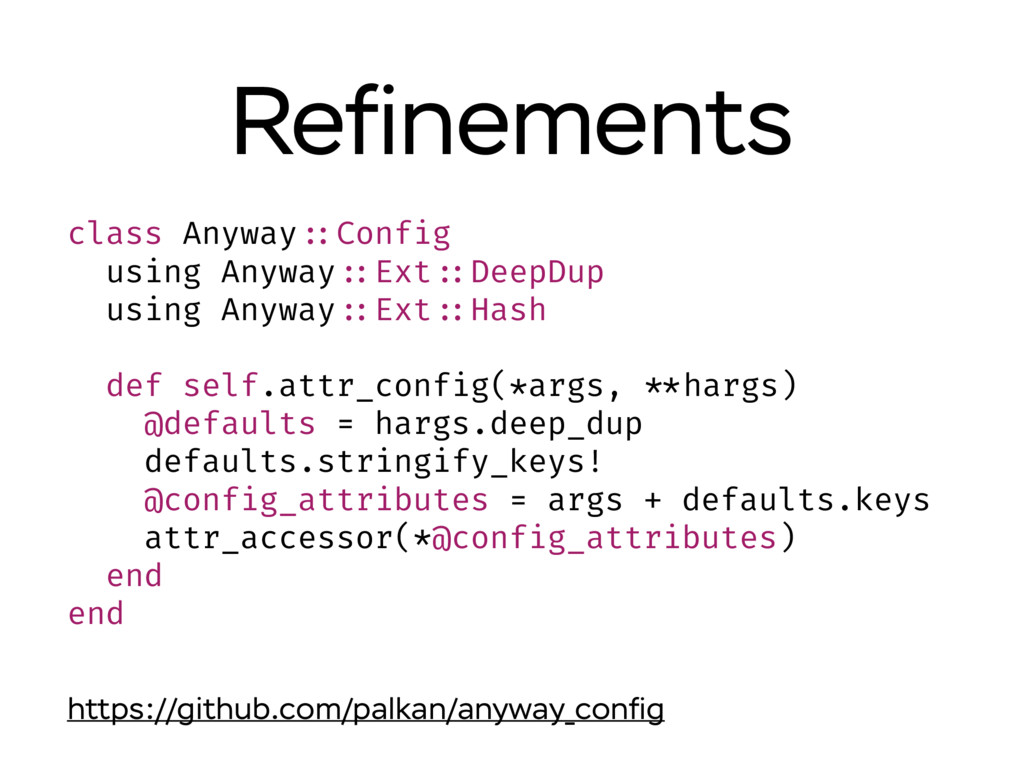 Refinements class Anyway ::Config using Anyway :...
