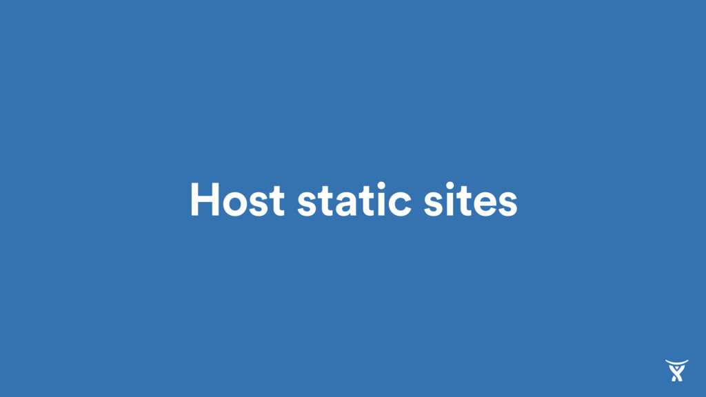 Host static sites