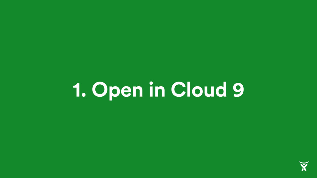 1. Open in Cloud 9