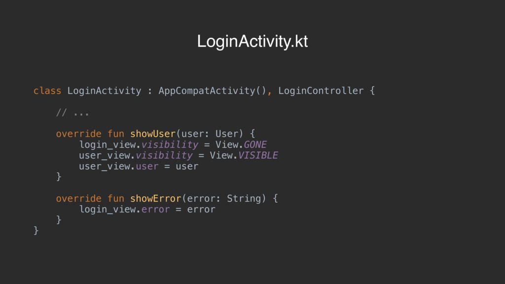 class LoginActivity : AppCompatActivity(), Logi...