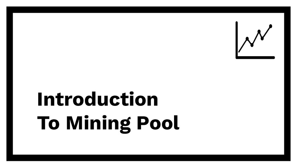 Introduction To Mining Pool
