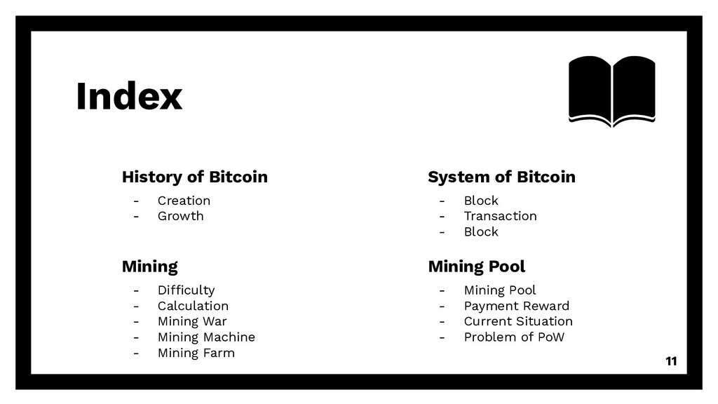 Index 11 History of Bitcoin - Creation - Growth...