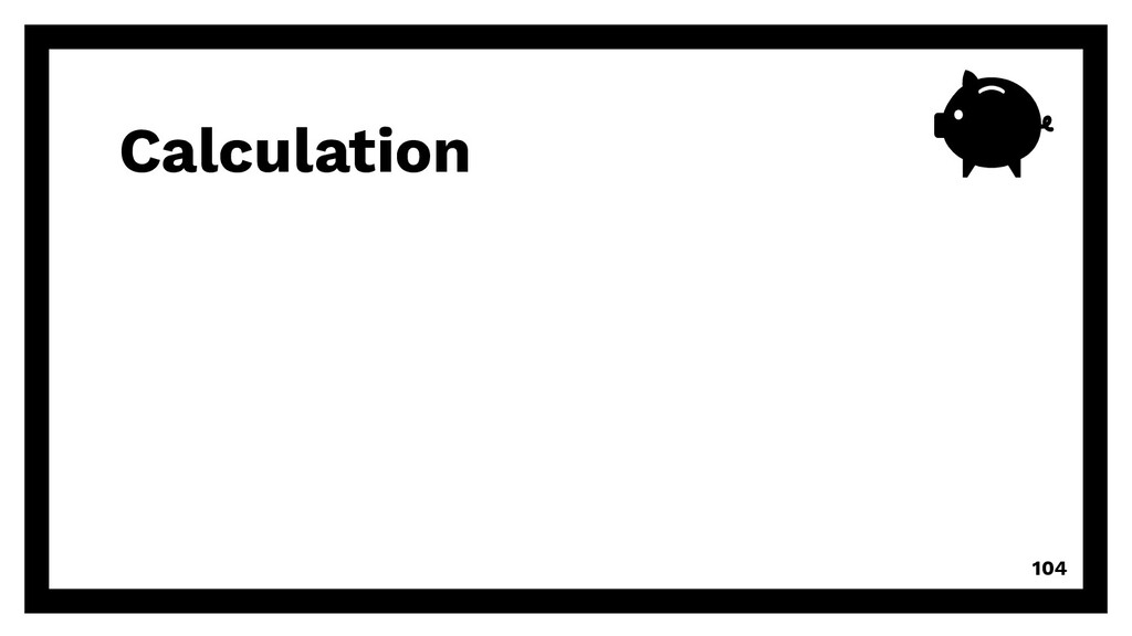 Calculation 104