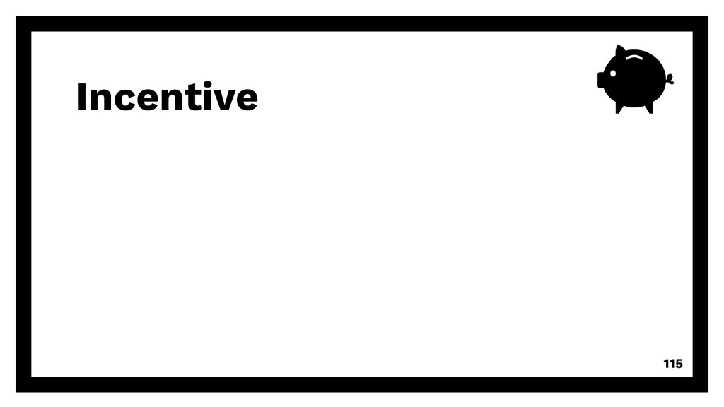 Incentive 115