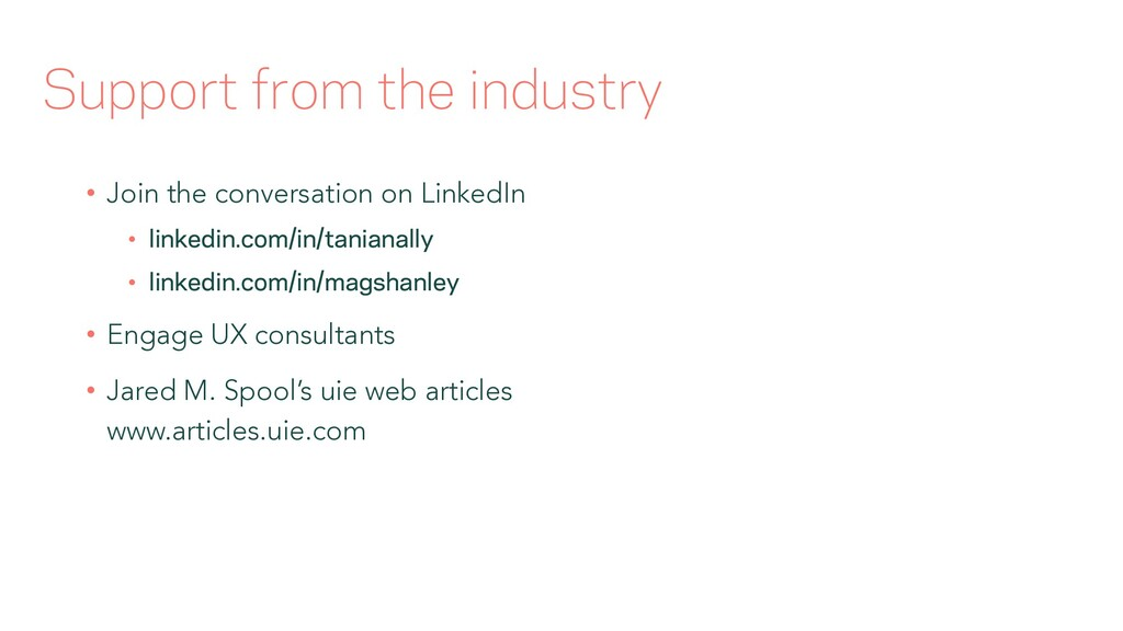Support from the industry • Join the conversati...