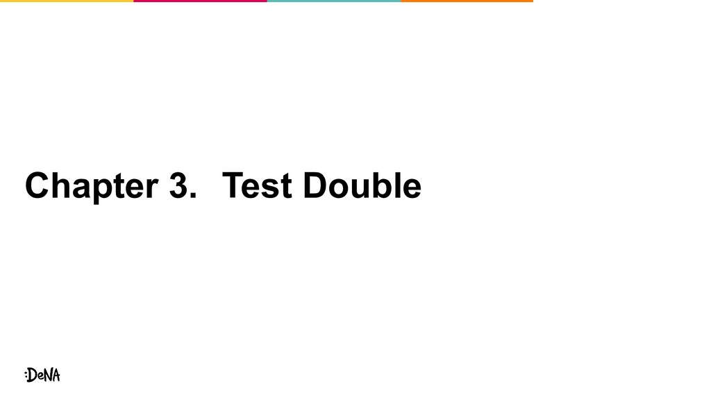 Chapter 3. Test Double