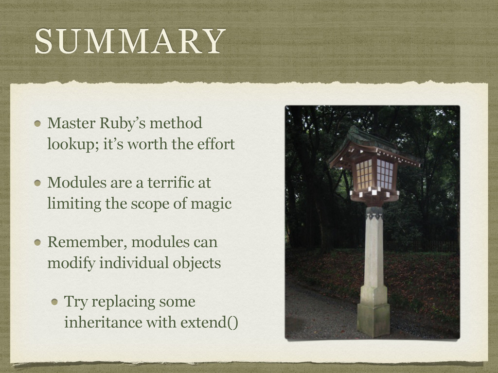 SUMMARY Master Ruby's method lookup; it's worth...