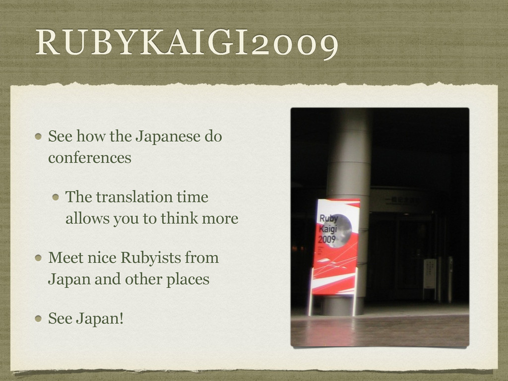 RUBYKAIGI2009 See how the Japanese do conferenc...