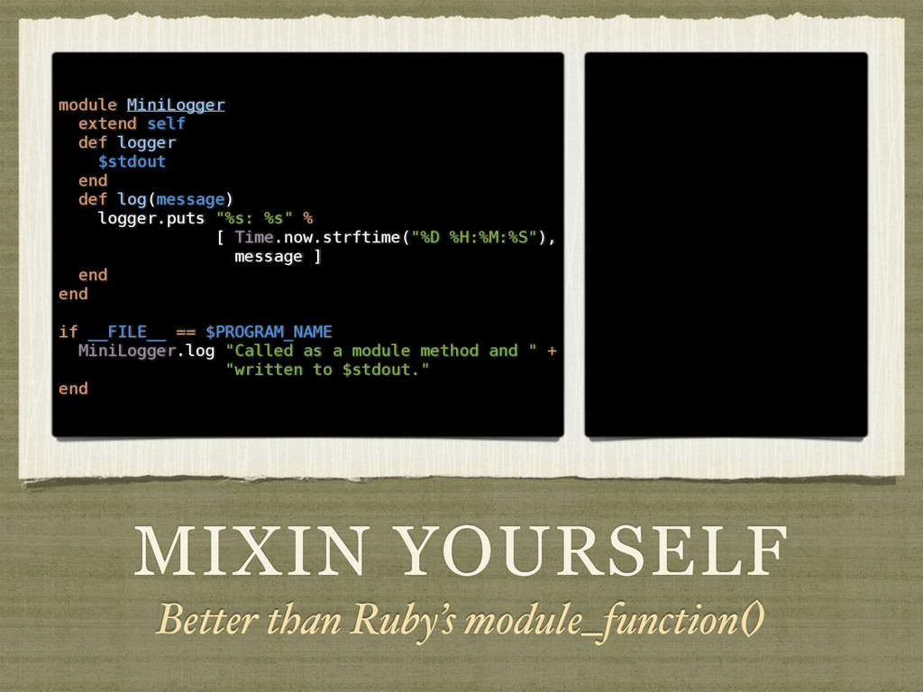 MIXIN YOURSELF Better than Ruby's module_functi...