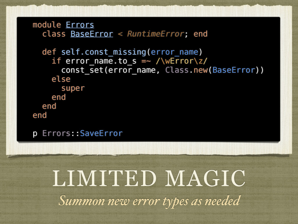 LIMITED MAGIC Summon new error types as needed ...