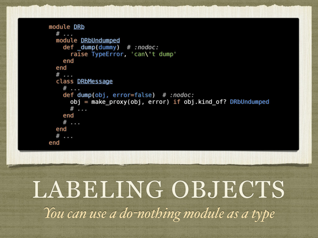 LABELING OBJECTS You can use a do-nothing modul...