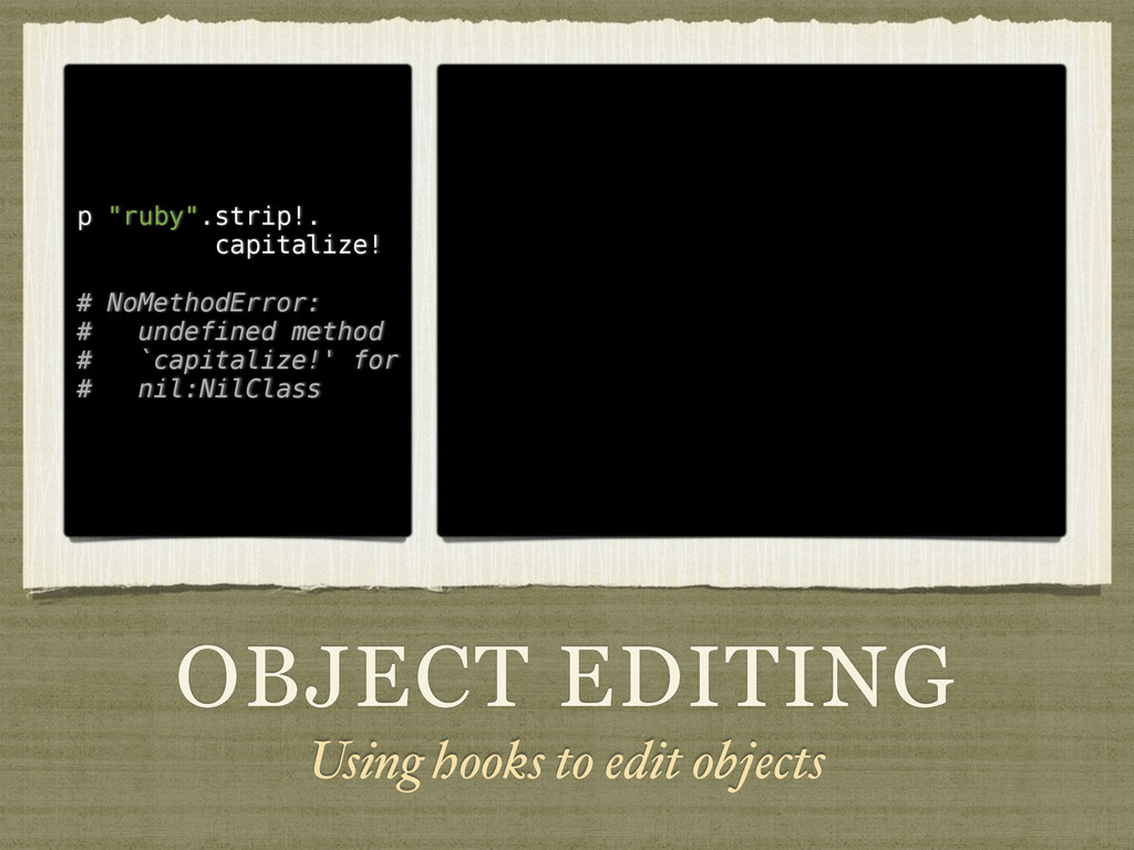"OBJECT EDITING Using hooks to edit objects p ""r..."