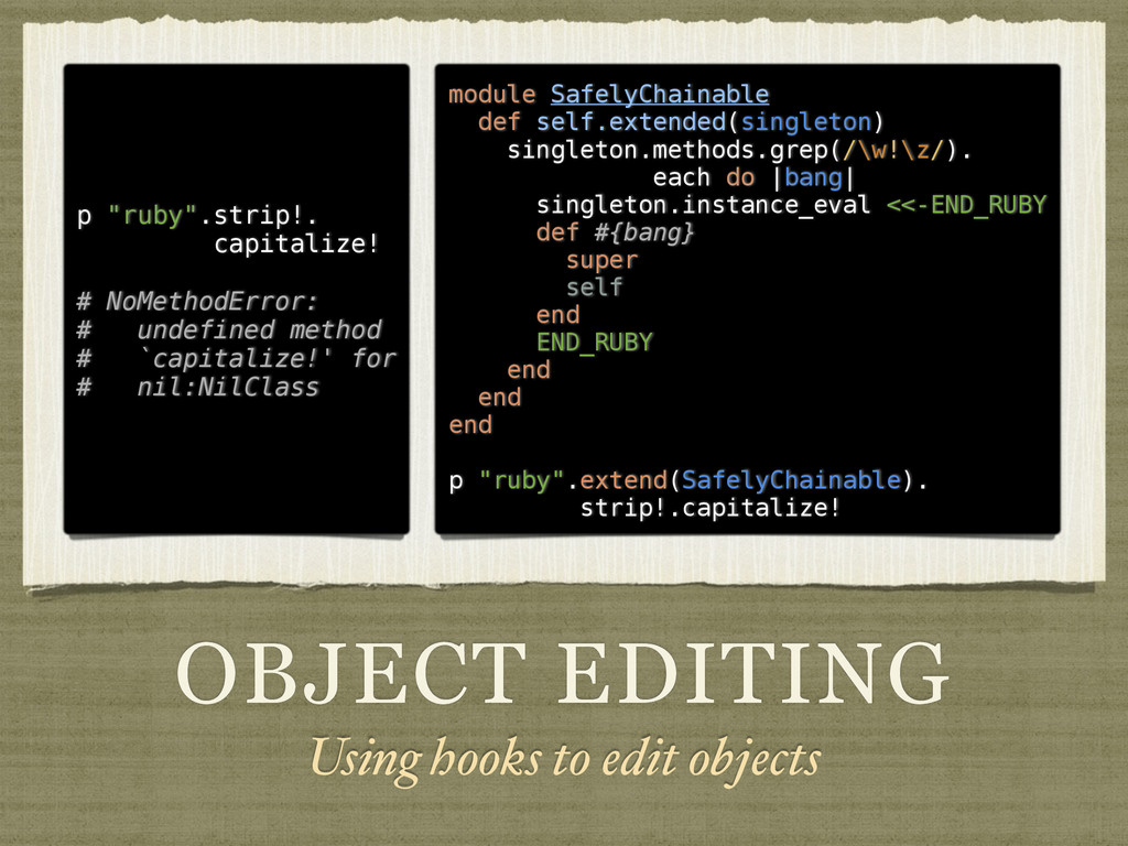 OBJECT EDITING Using hooks to edit objects modu...