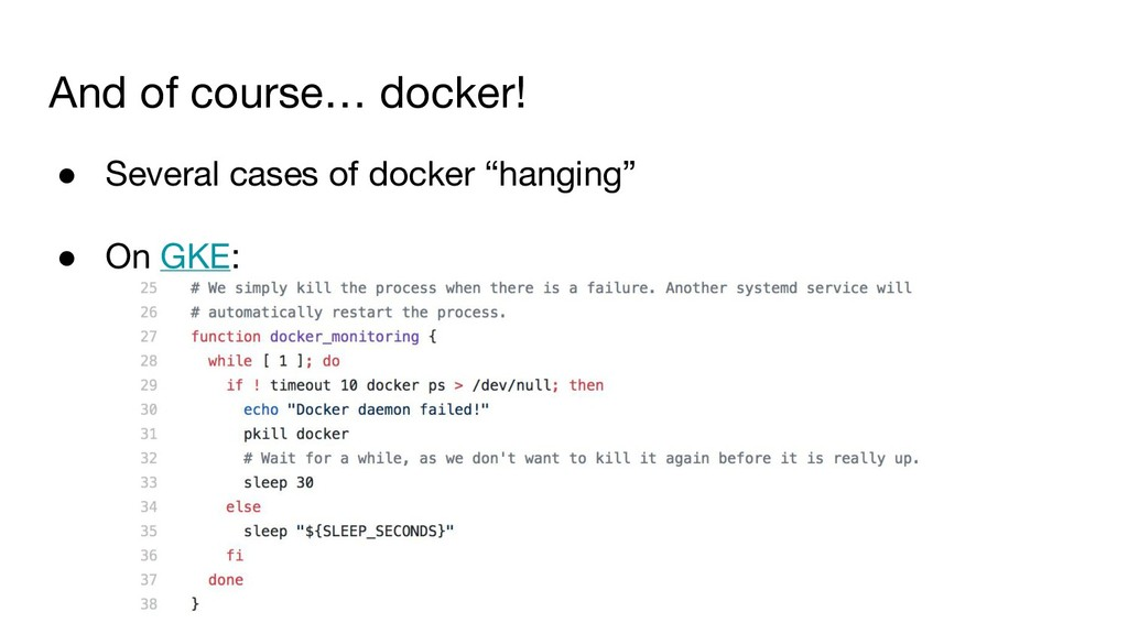 And of course… docker! ● Several cases of docke...