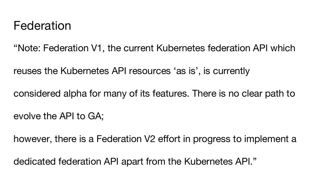 "Federation ""Note: Federation V1, the current Ku..."