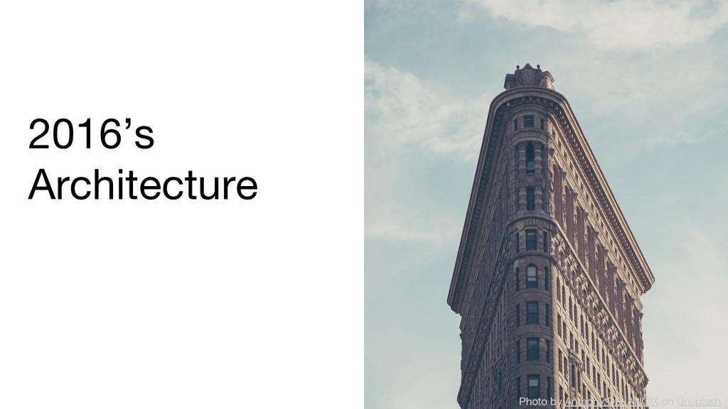 2016's Architecture Photo by Anthony DELANOIX o...