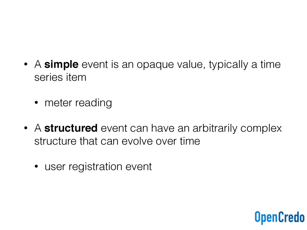 • A simple event is an opaque value, typically ...