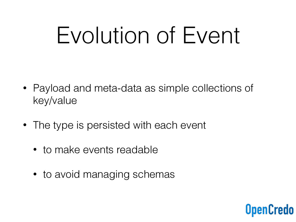 Evolution of Event • Payload and meta-data as s...